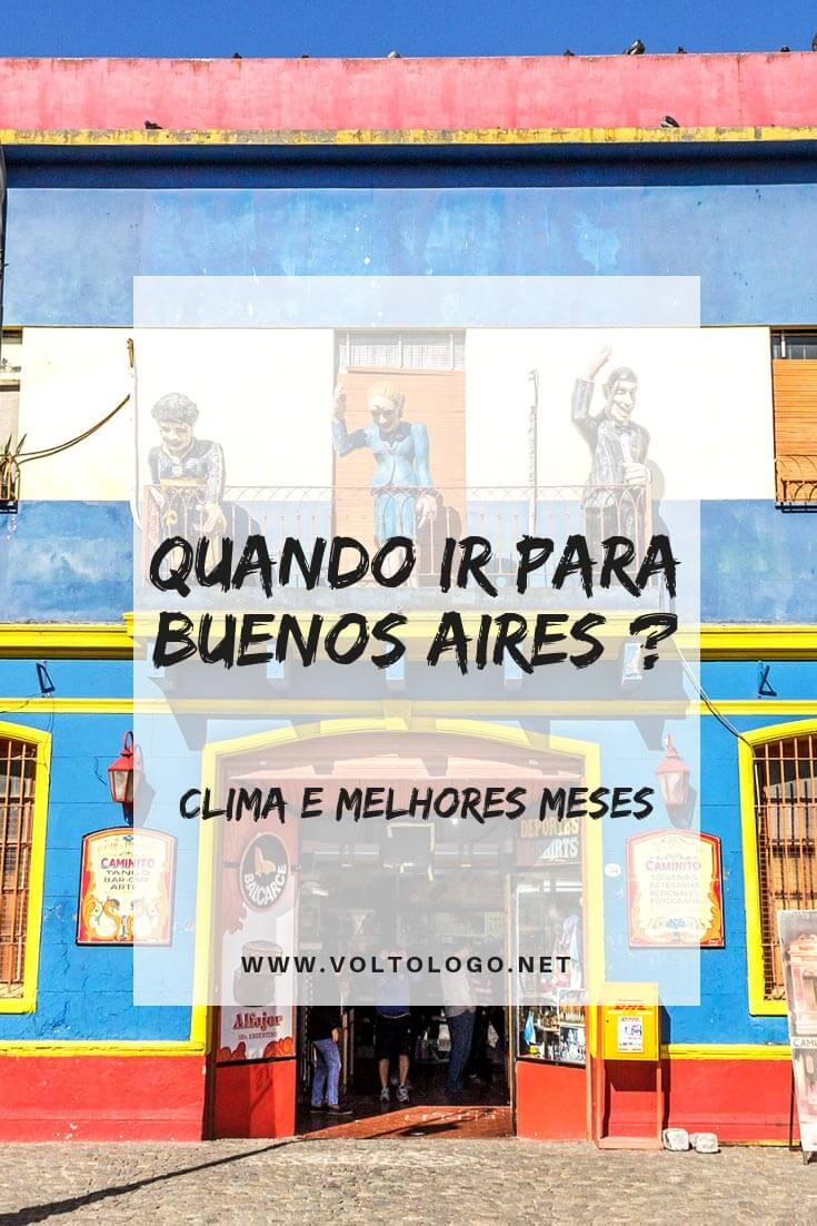 Quando ir para Buenos Aires: Entenda como é o clima e quais os melhores meses para viajar a capital da Argentina. Descubra como será sua experiência no verão outono, inverno e primavera.