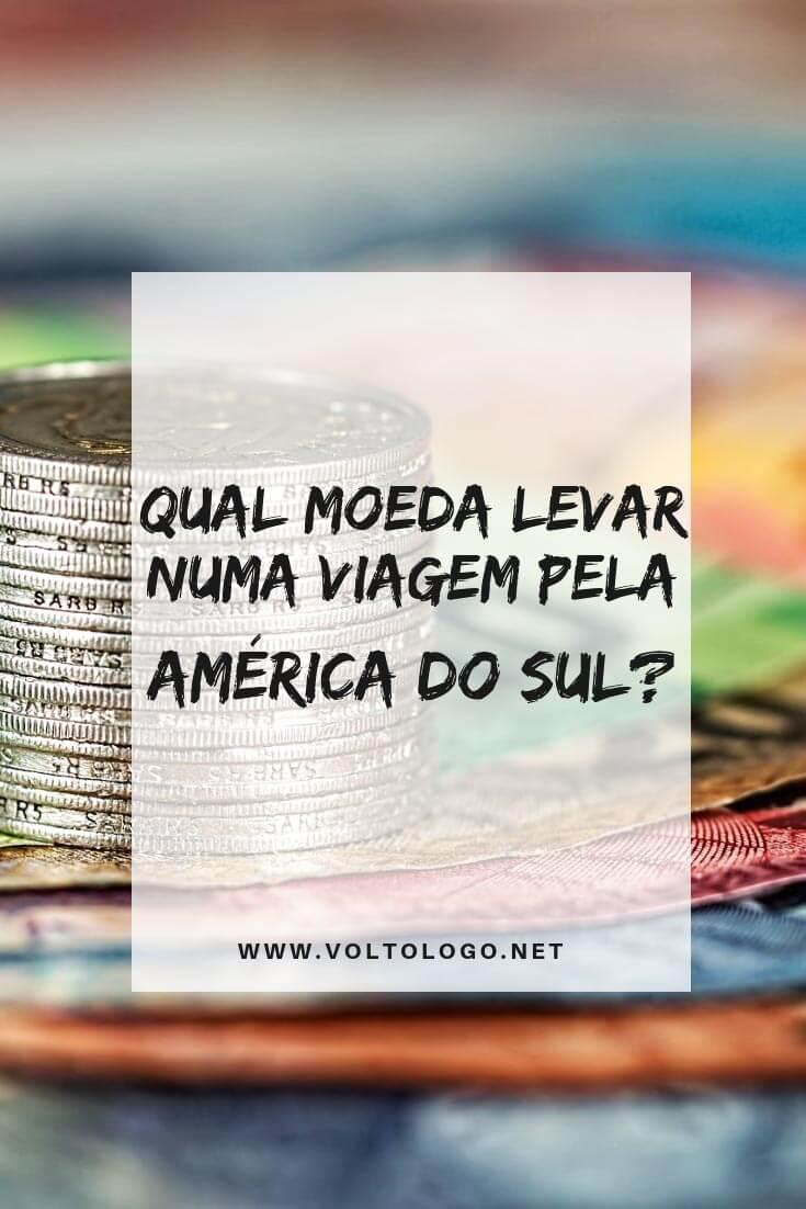 Câmbio na América do Sul. Descubra qual a melhor moeda para levar durante a sua viagem pelo nosso continente: dólar, real ou moeda local.