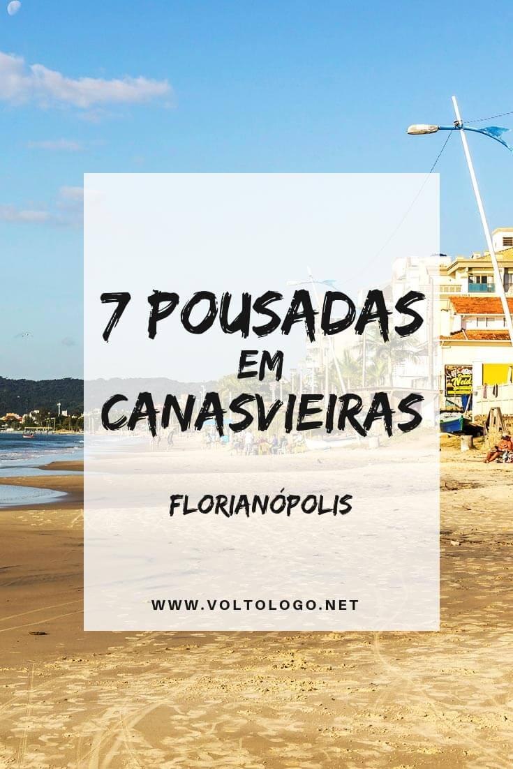 Pousadas em Canasvieiras, Florianópolis: Dicas de hospedagem para ficar numa das praias mais bem estruturadas da capital de Santa Catarina.