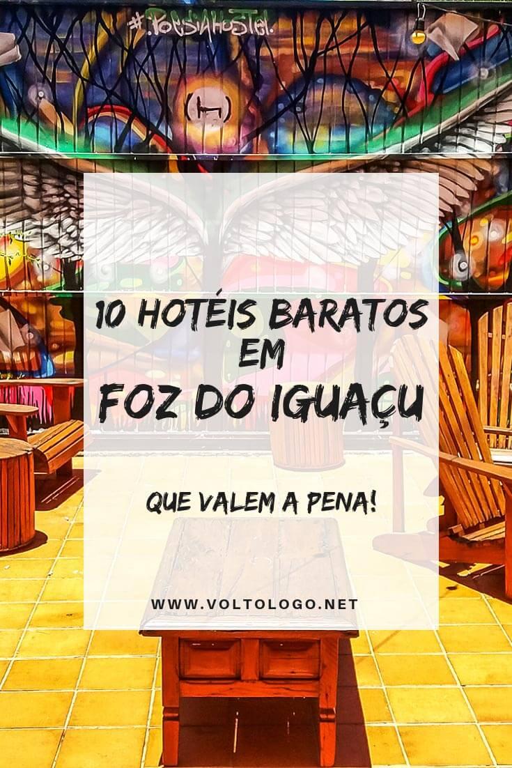 Hotéis baratos em Foz do Iguaçu: Dicas para se hospedar bem, sem precisar gastar uma fortuna.