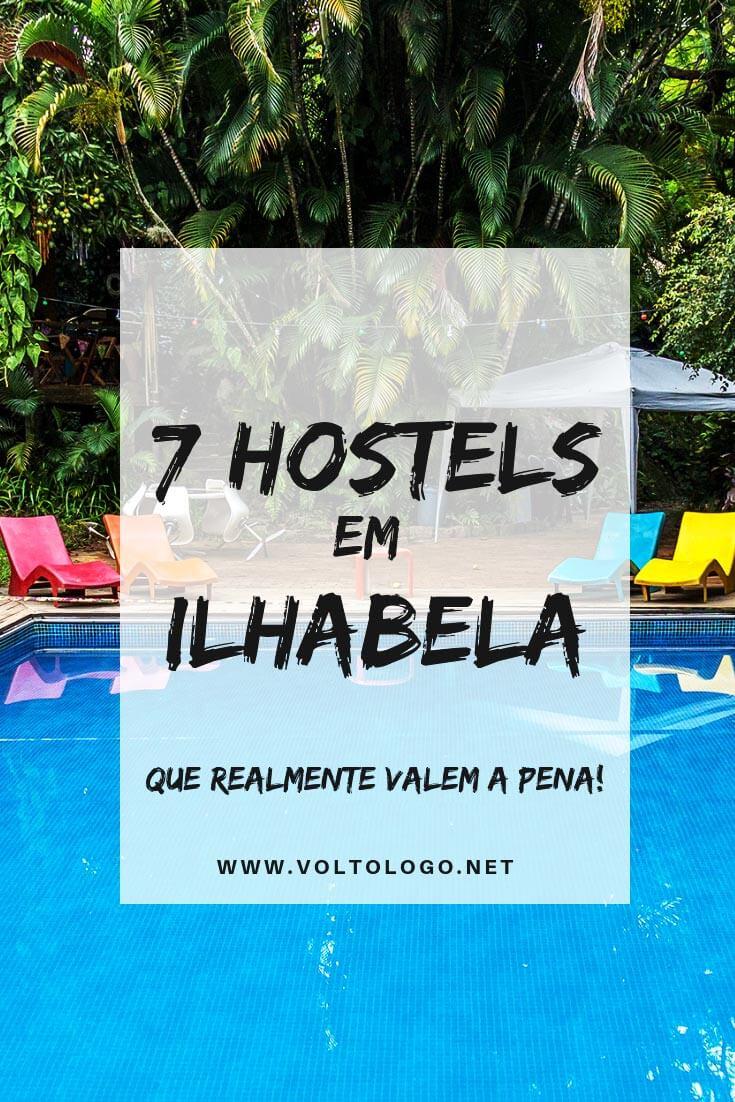 Hostels em Ilhabela, no litoral norte de São Paulo: Dicas de albergues para ficar bem localizado e ter uma estrutura adequada durante a sua viagem.