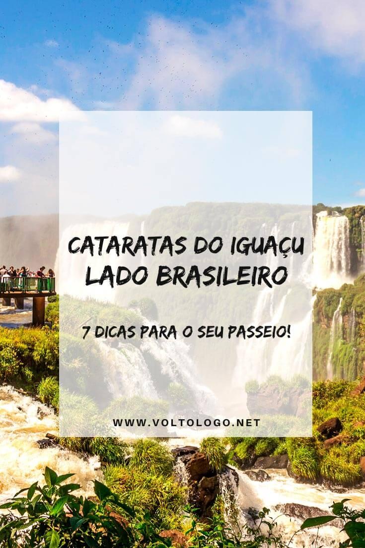 Cataratas do Iguaçu [Lado Brasileiro]: Dicas práticas para você aproveitar o seu passeio em Foz do Iguaçu.