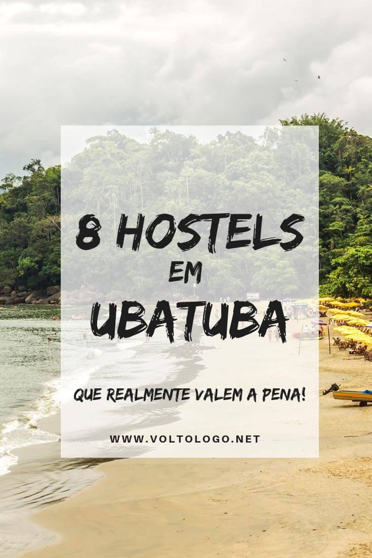 Hostels em Ubatuba, no litoral norte de São Paulo: Dicas de albergues para se hospedar durante a sua viagem. (Sugestões pelos principais bairros e praias da cidade!)