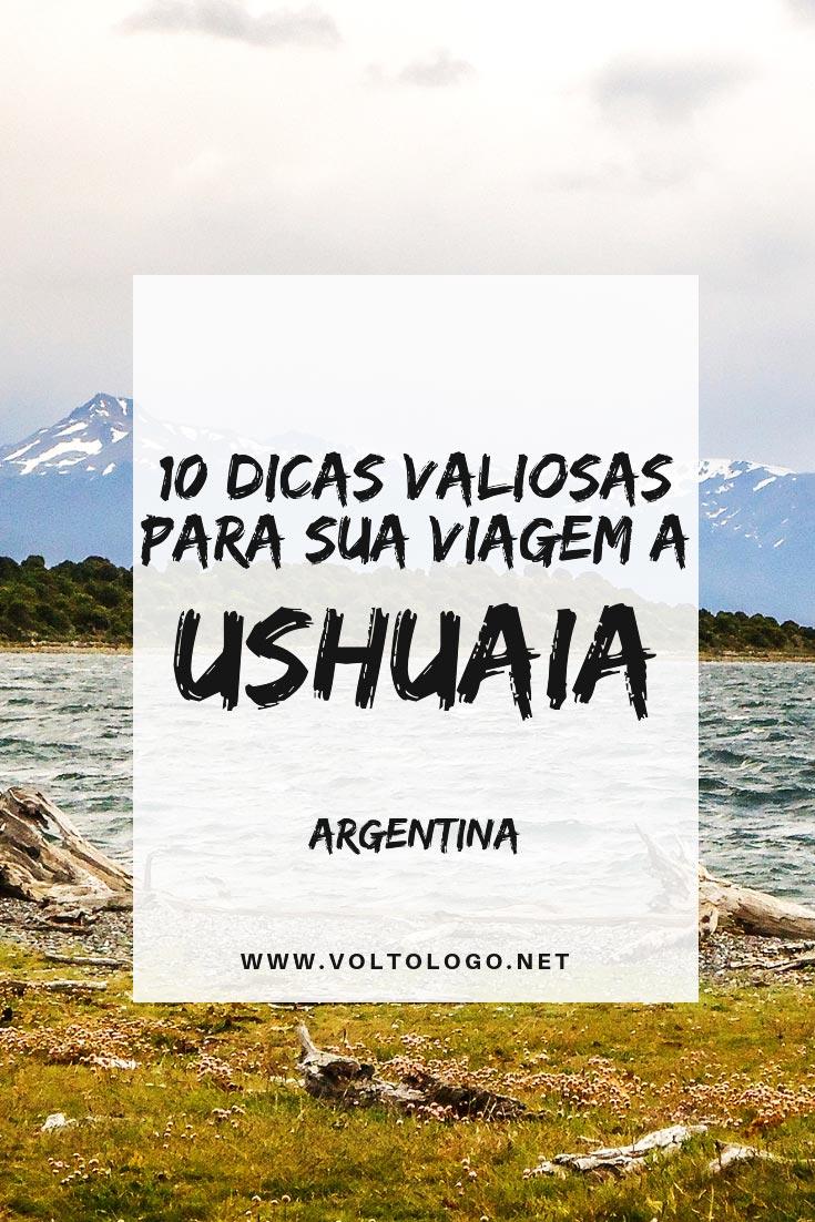 Ushuaia, na Patagônia argentina: Dicas de viagem para você se organizar. Descubra quando ir, quantos dias ficar, como se locomover, como trocar dinheiro, quais os principais passeios e atrações, além de muitas outras informações.