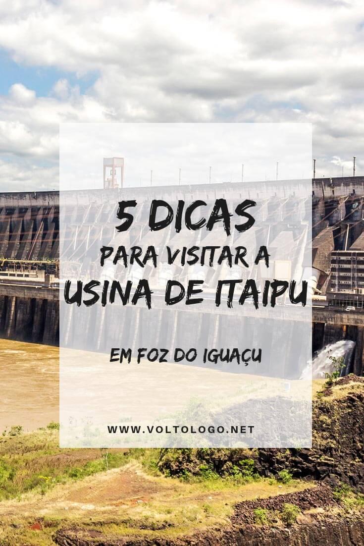 Usina Hidrelétrica de Itaipu, em Foz do Iguaçu: Descubra tudo o que você precisa saber para organizar sua visita. Entenda quais os passeios disponíveis, preço e como chegar até lá.