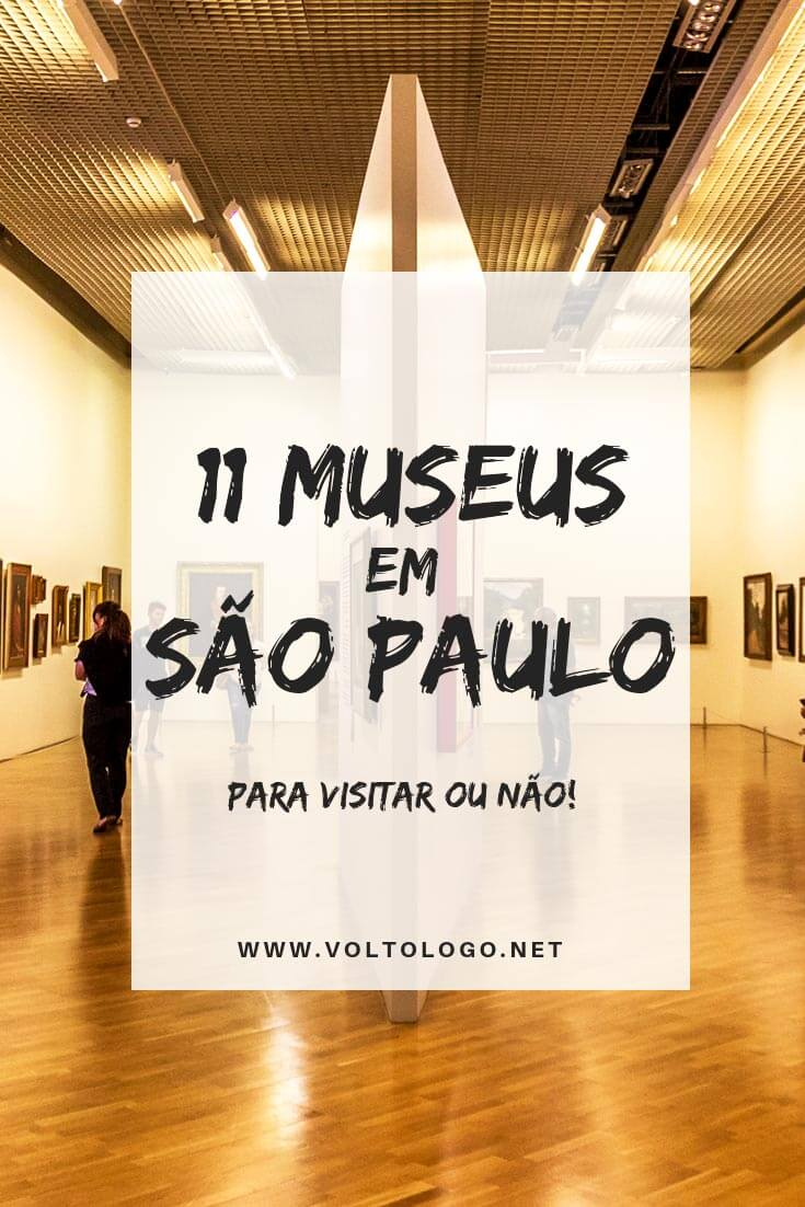 Museus em São Paulo: Um guia completo com os principais lugares culturais para você incluir no seu roteiro por Sampa. (MASP, MAC, MAM, MIS, MI e muitas outras sugestões!)