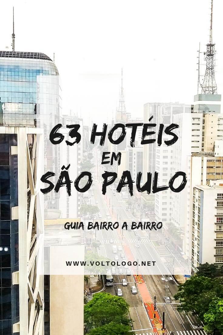 Hotéis em São Paulo: Um guia definitivo para você entender em qual bairro se hospedar, e qual hotel escolher.