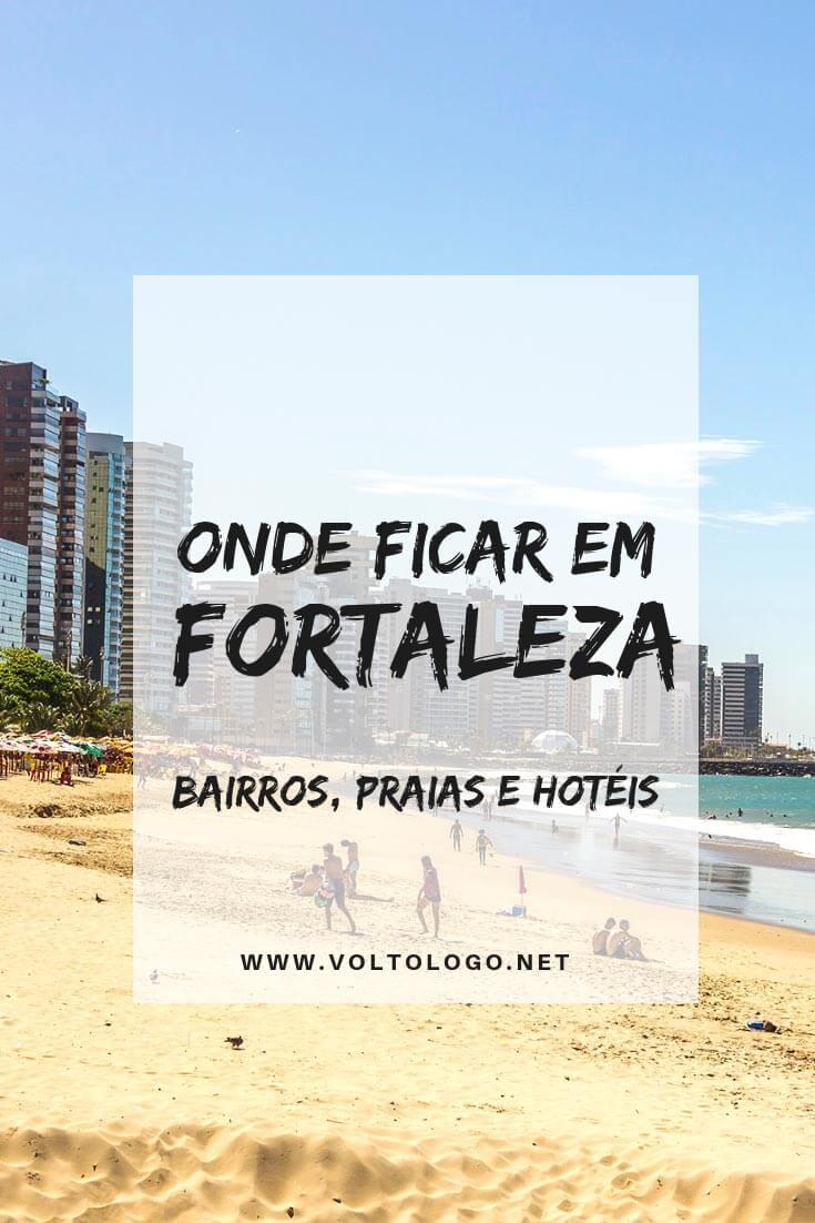 Onde ficar em Fortaleza: Entenda como escolher seu hotel na capital do Ceará. Descubra quais os melhores bairros e praias para se hospedar, além de hospedagens com excelente custo-benefício.