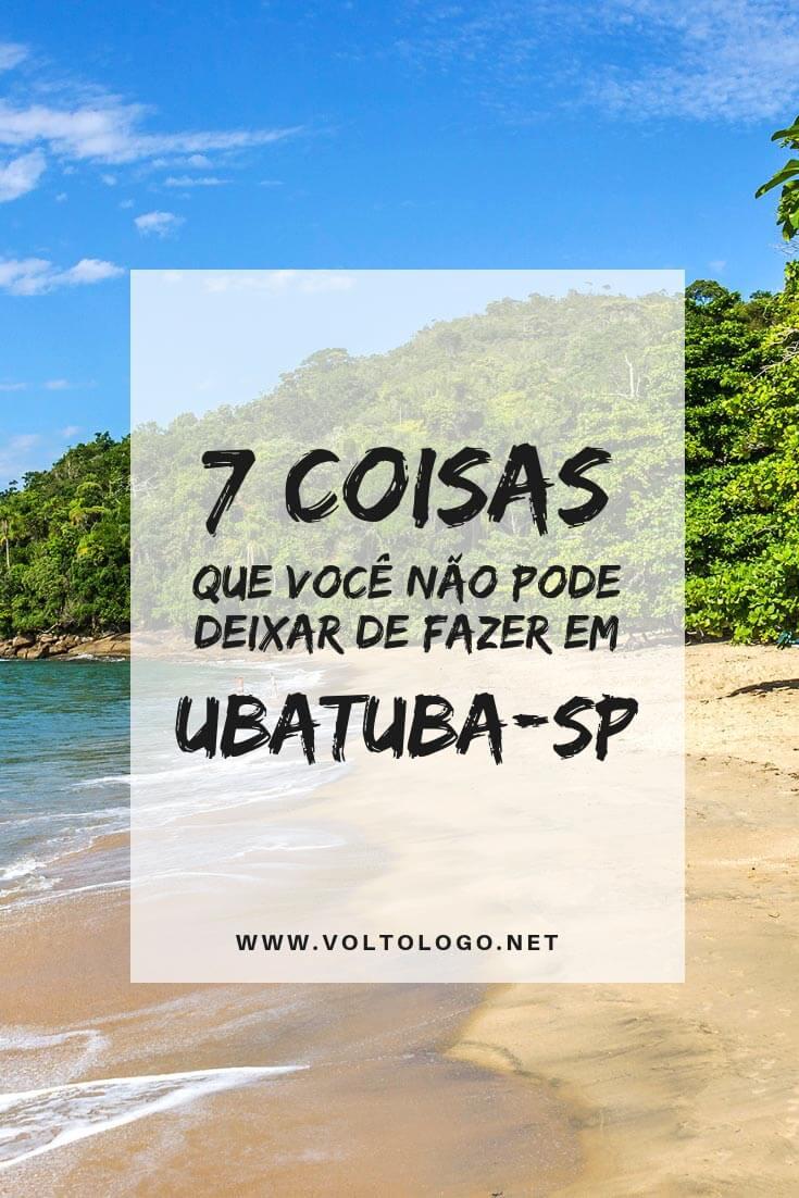 O que fazer em Ubatuba, no litoral de São Paulo: dicas de praias, cachoeiras, passeios de barco, ilhas, e outros lugares para conhecer durante uma viagem.
