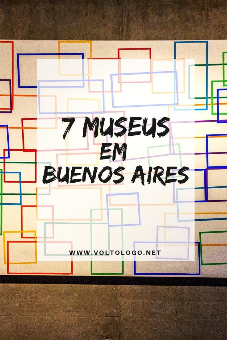 Principais museus em Buenos Aires: Dicas de lugares culturais para visitar durante a sua viagem para a capital da Argentina.