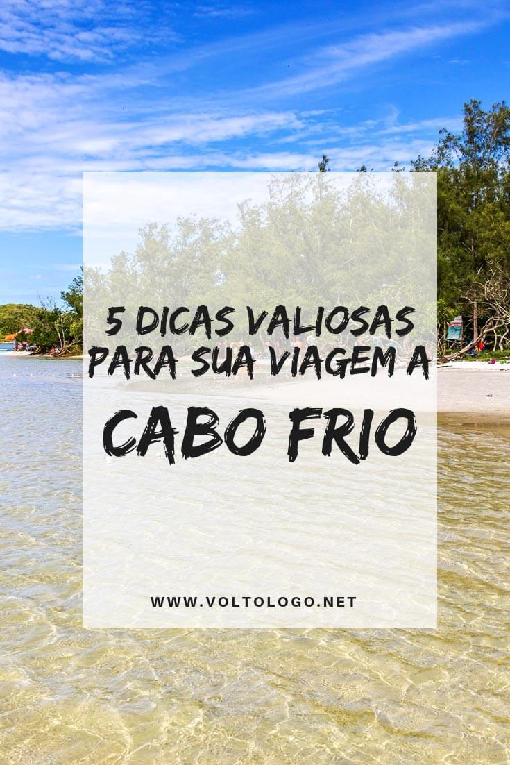 Viagem a Cabo Frio, no Rios de Janeiro: Dicas práticas para montar seu roteiro. Descubra quando ir, quantos dias ficar, onde se hospedar e o que fazer na cidade!