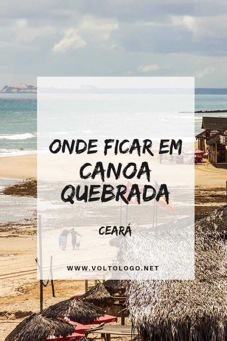 Onde ficar em Canoa Quebrada, no Ceará: Dicas de pousadas e hotéis que valem a pena você se hospedar. (Opções para todos os bolsos!)