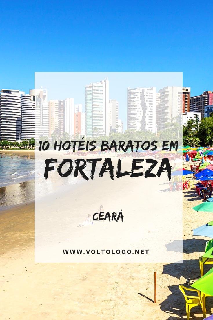 Hotéis baratos em Fortaleza: Dicas de hospedagem econômica nos principais bairros da capital do Ceará. Sugestões de acomodação na Praia de Iracema, Meireles e Praia do Futuro.