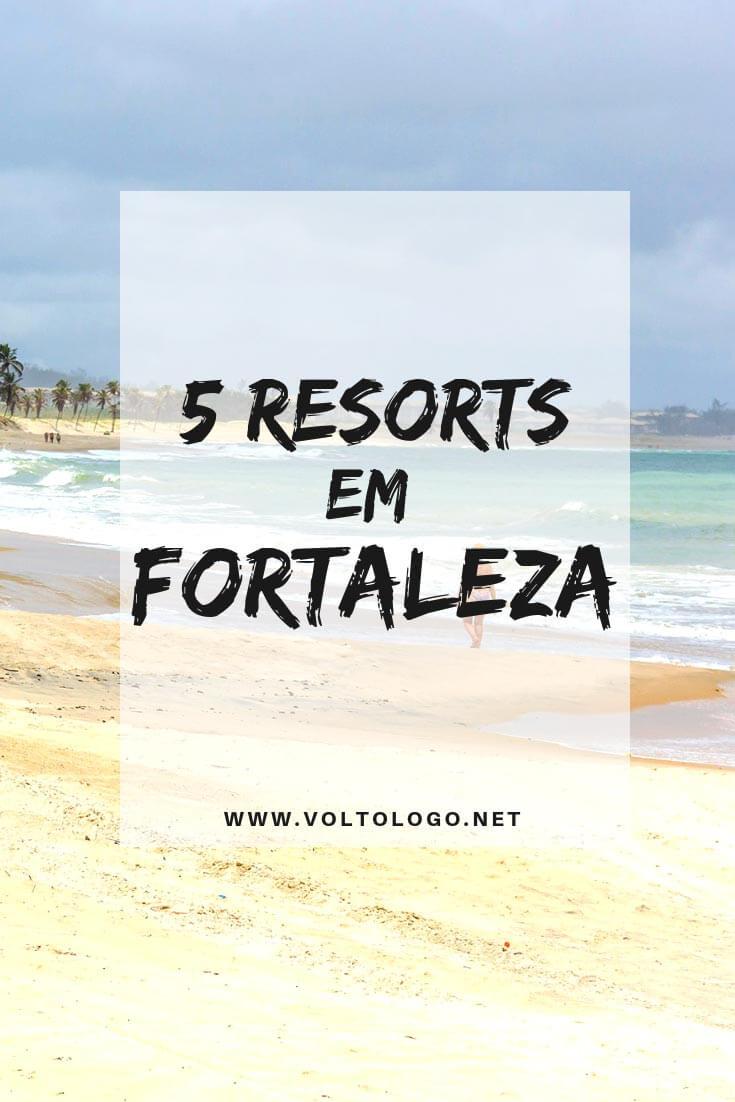Resorts em Fortaleza: Descubra quais são melhores resorts da capital do Ceará, e se você realmente deve ficar hospedado neles.