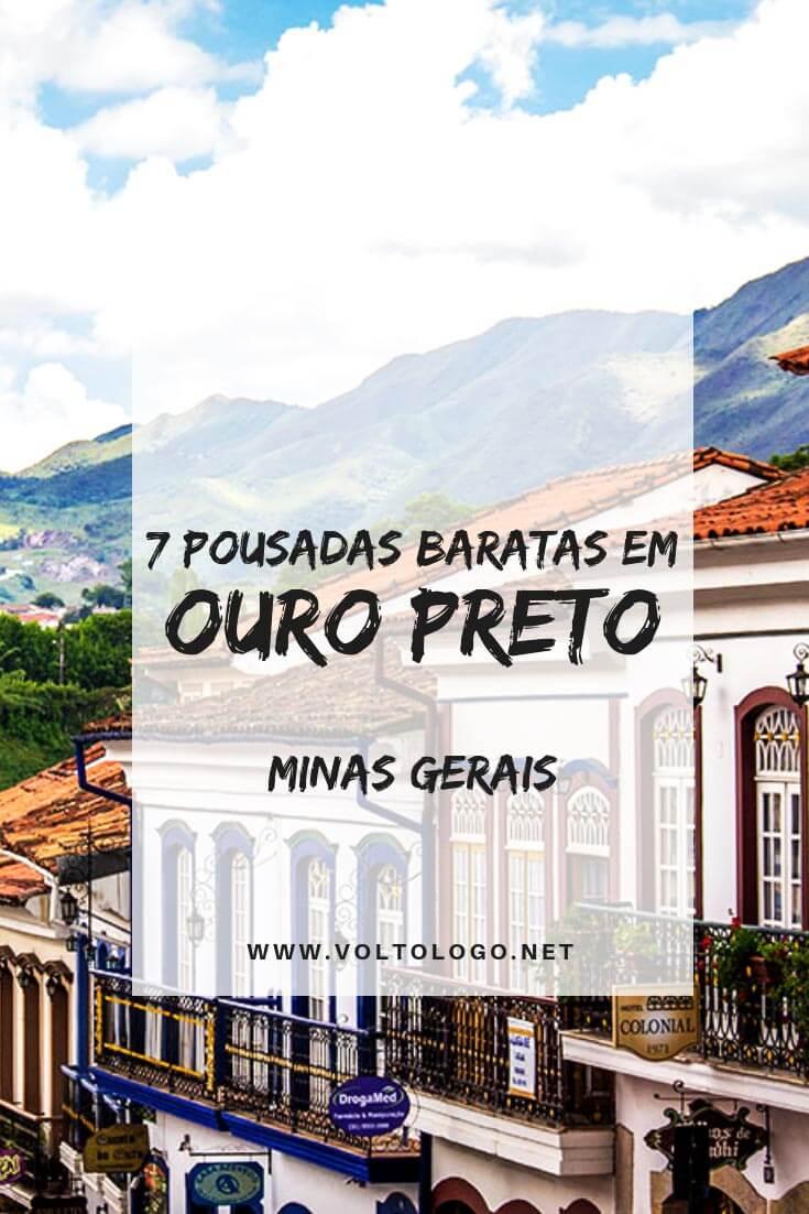 Pousadas baratas em Ouro Preto: Dicas de hospedagens econômicas na cidade-histórica mais famosa de Minas Gerais.
