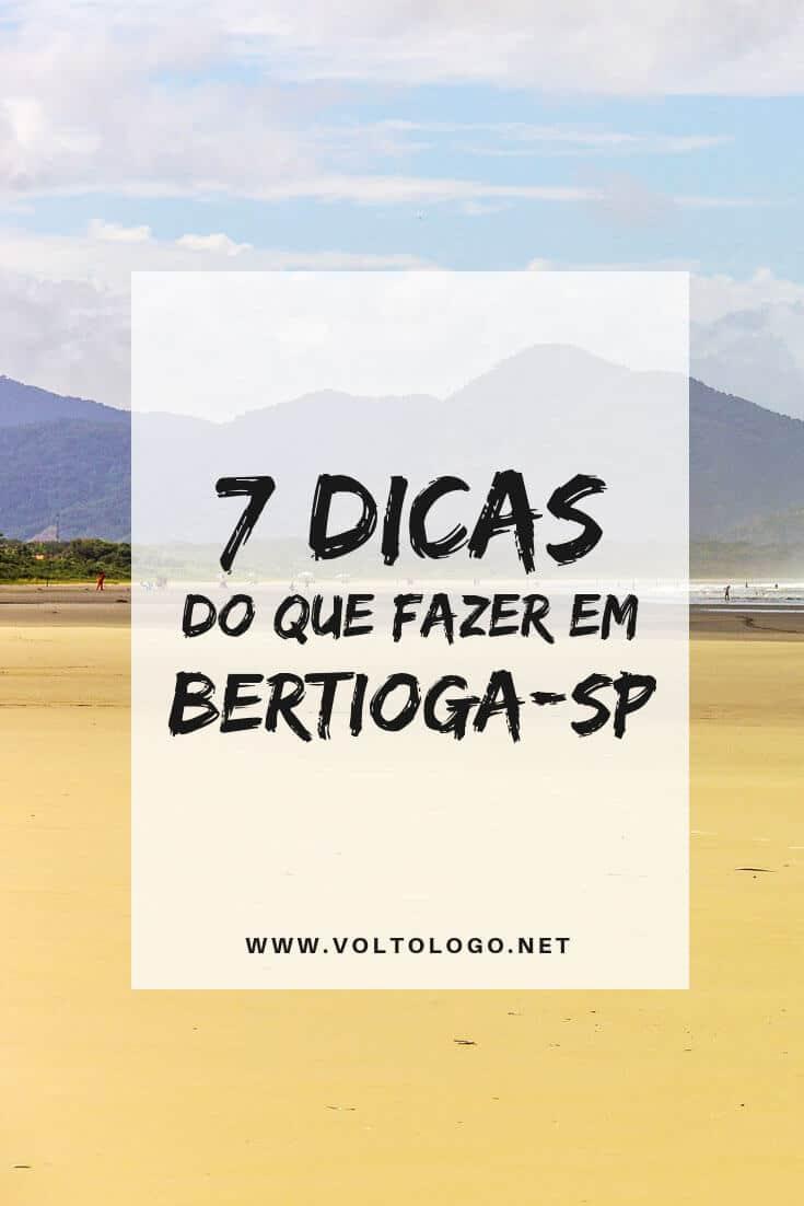O que fazer em Bertioga, no litoral de São Paulo: Dicas de passeios, atrações, praias e lugares para conhecer.