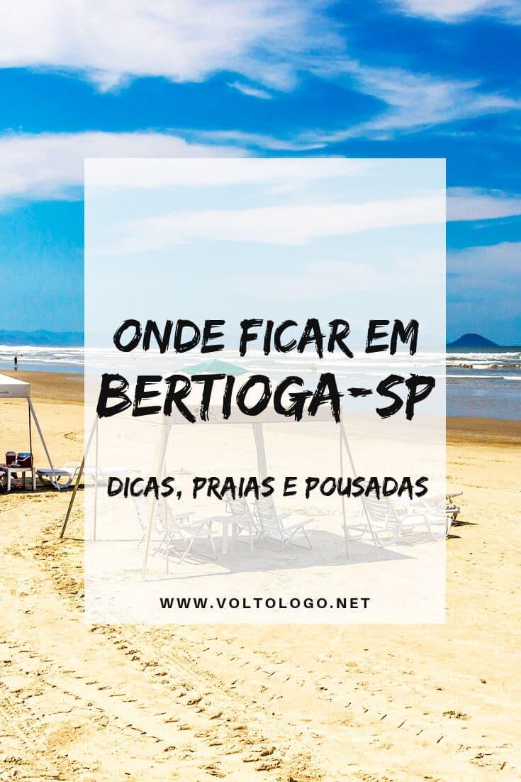Onde se hospedar em Bertioga: Melhores bairros, praias e pousadas para você ficar num dos destinos mais agradáveis do litoral de São Paulo.
