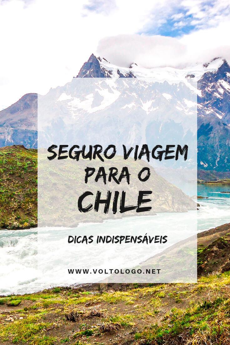 Seguro viagem para o Chile: É obrigatório? Como escolher? Quanto custa? Descubra tudo o que você deve saber para não errar na hora de contratar o seu plano!