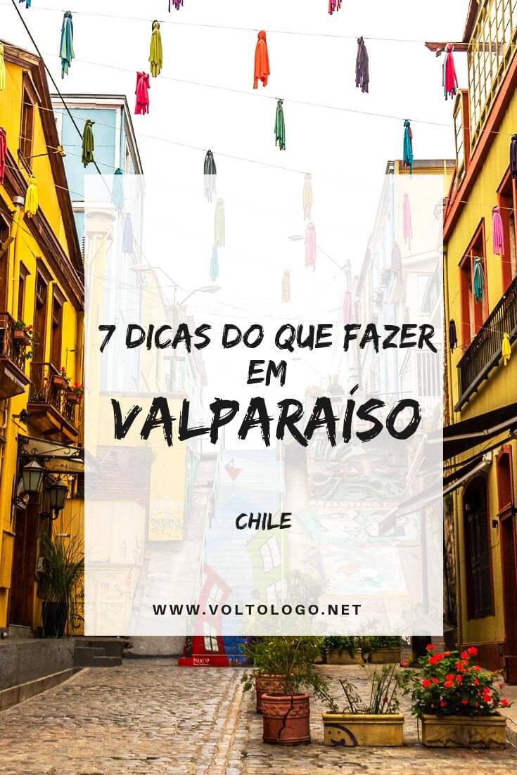 O que fazer em Valparaíso e em Viña del Mar, no Chile: Melhores passeios, atrações, praias e pontos turísticos nestes destinos do litoral chileno.