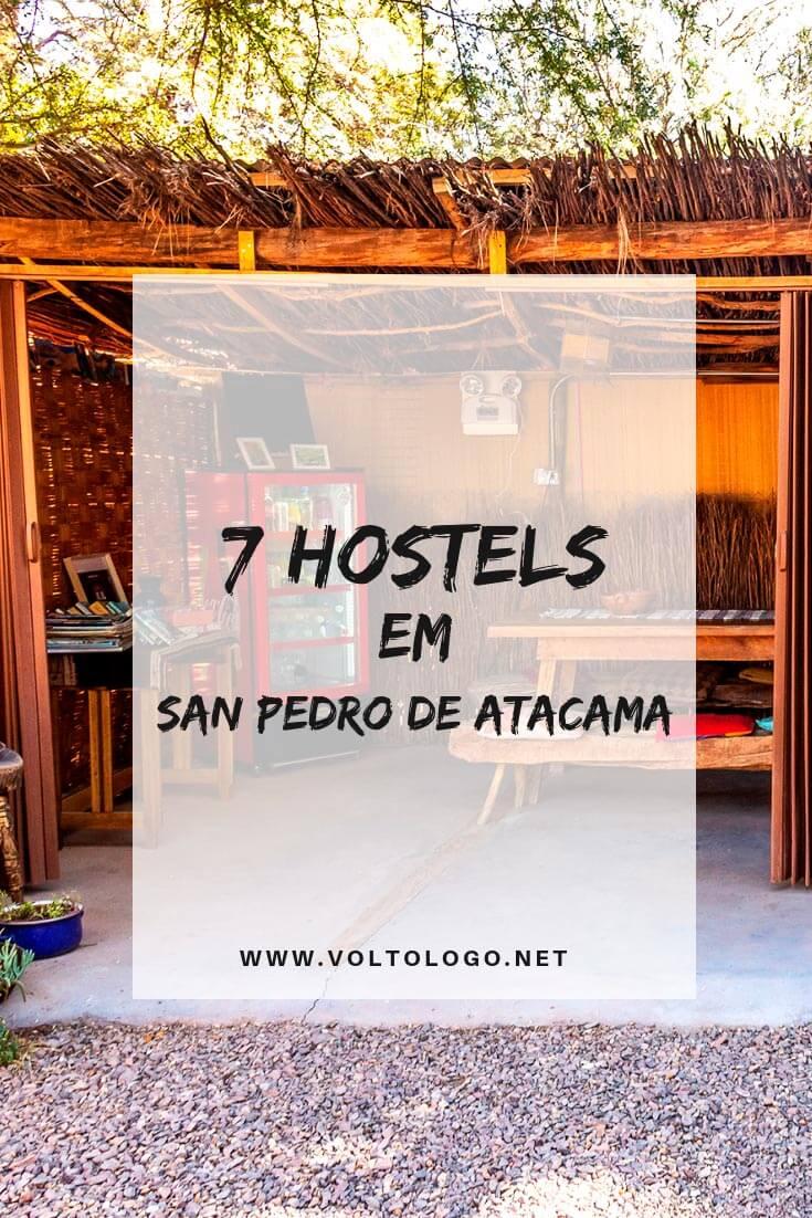Hostels em San Pedro de Atacama: Descubra quais são alguns dos melhores hostels para ficar no Atacama, e que não custam uma fortuna!