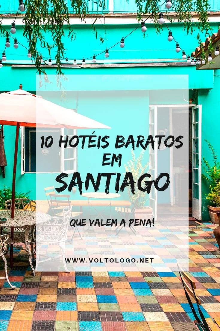 Hotéis baratos em Santiago, no Chile: Dicas de hospedagens com excelente custo-benefício na capital chilena. Sugestões pelos principais bairros da cidade (Providencia, Centro e Bellavista)
