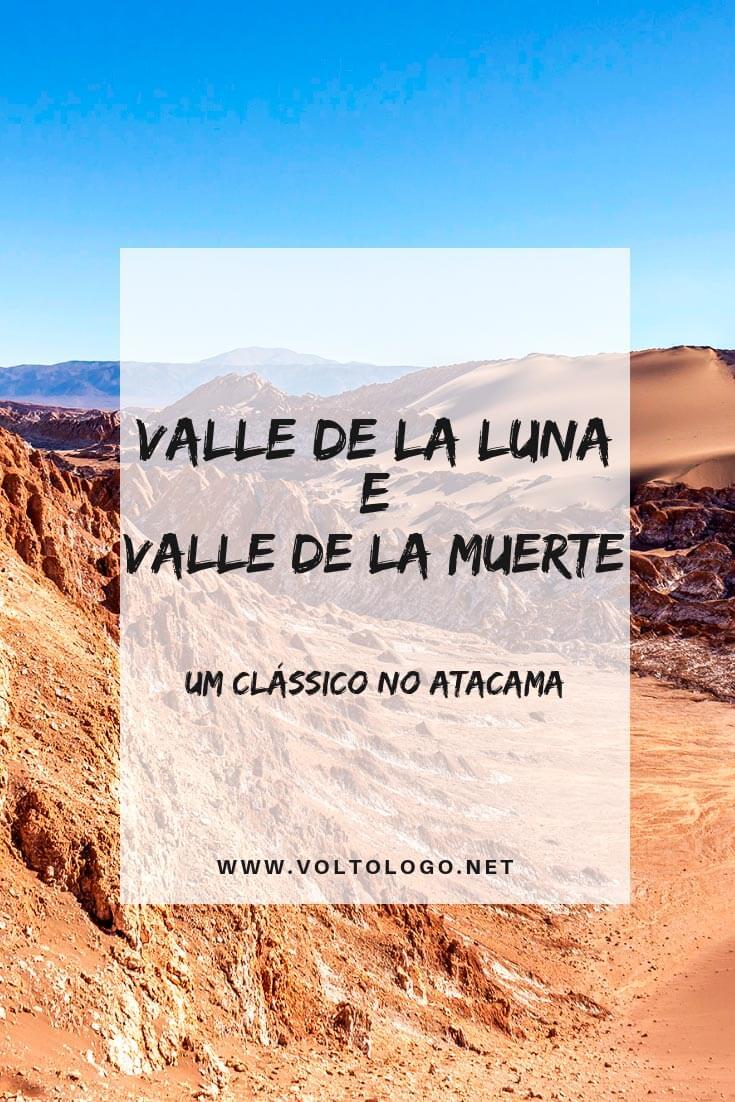 Passeio ao Valle de la Luna e Valle de la Muerte, no Deserto do Atacama: Descubra porque você deve inclui-lo no seu roteiro de viagem, como é tour, quanto custa e muitas outras dicas.