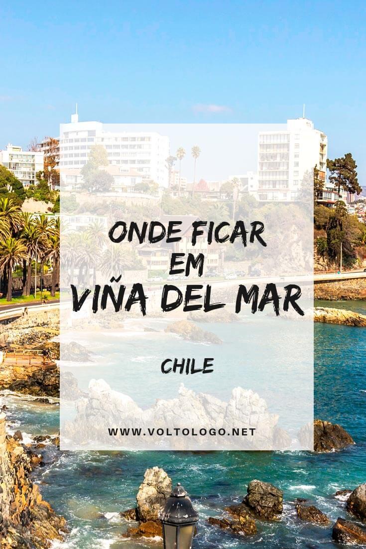 Onde se hospedar em Viña del Mar, no Chile: Dicas com os melhores bairros, praias e opções de hospedagem com excelente custo-benefício para sua estadia. (Hostel, hotéis baratos e hotéis cinco estrelas!)