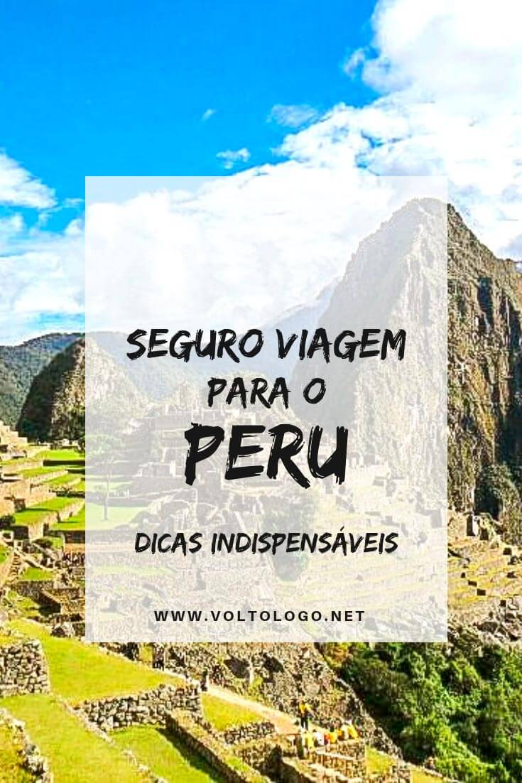 Seguro viagem para o Peru: É obrigatório? Como escolher? Quanto custa? Descubra tudo o que você deve saber para não errar na hora de contratar o seu plano!