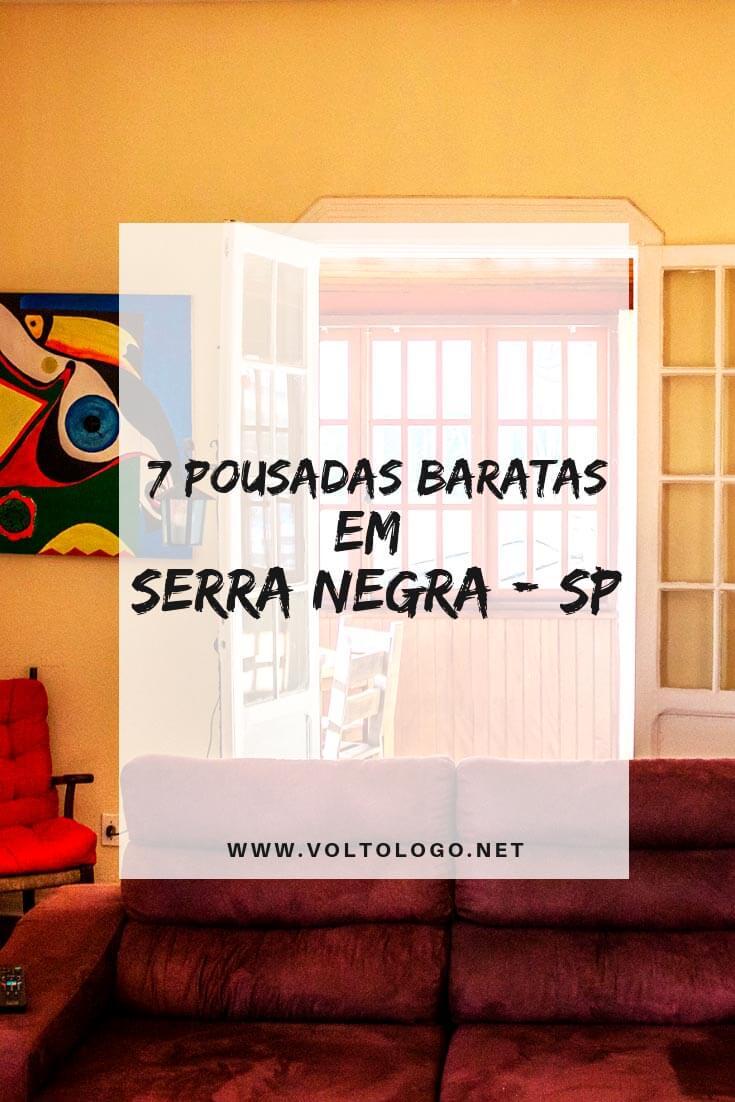 Pousadas baratas em Serra Negra, no interior de São Paulo: Dicas de lugares baratos para se hospedar na cidade. (Pousadas, hostels e hotéis que valem a pena!)