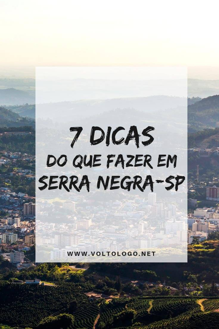 O que fazer em Serra Negra, no Interior de São Paulo: Dicas de passeios, pontos turísticos e lugares para conhecer durante a sua viagem.