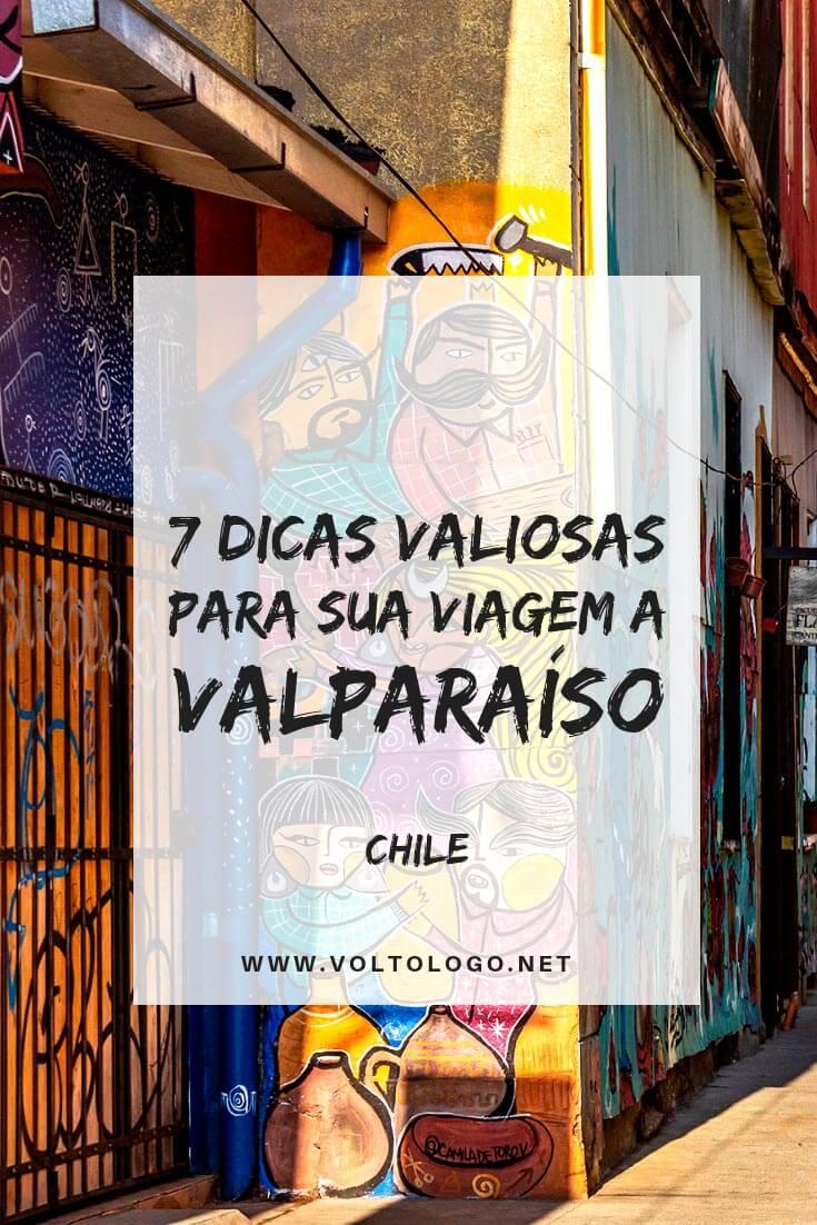Viagem a Valparaíso, no Chile: Dicas para organizar as suas férias pelo litoral chileno (inclui dicas sobre Viña del Mar e como fazer um roteiro pelas duas cidades que estão a 120 quilômetros de Santiago!)