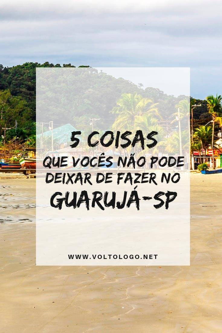Dicas do que fazer no Guarujá, no litoral de São Paulo: Melhores praias, atrações pontos turísticos e lugares para conhecer durante a sua viagem! (Inclui dicas do que fazer com chuva e o que fazer a noite!)