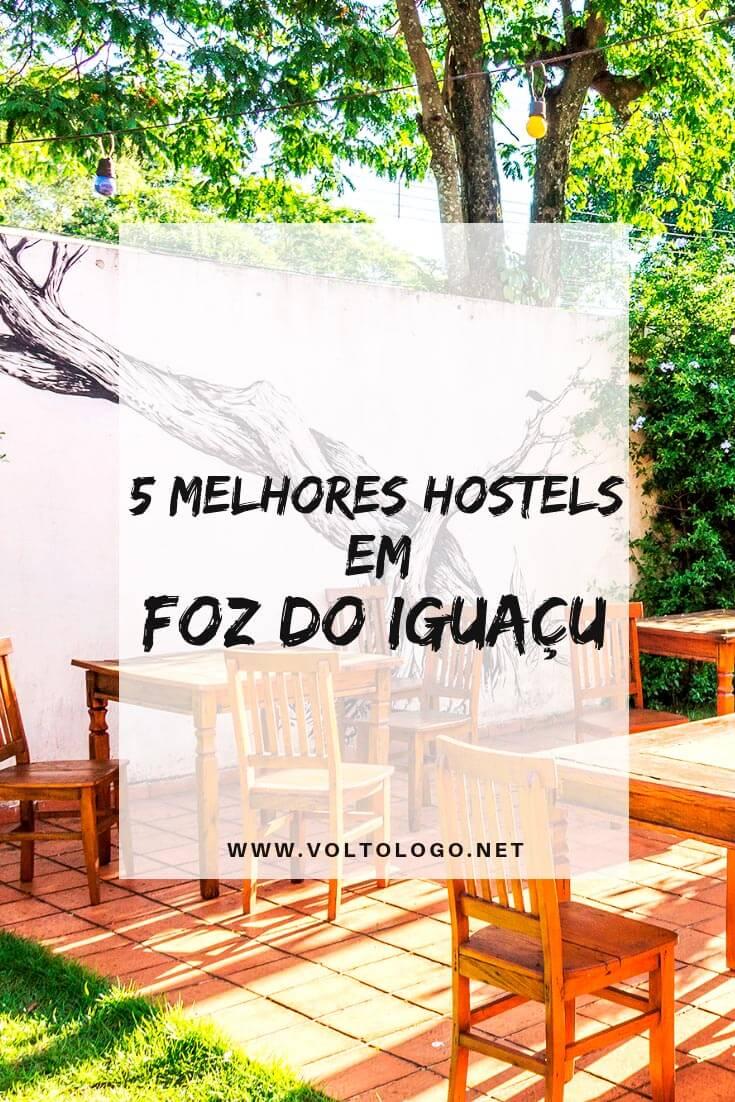 Melhores hostels em Foz do Iguaçu: Dicas de hostels bons e baratos, para se hospedar durante a sua viagem apara conhecer as Cataratas do Iguaçu.