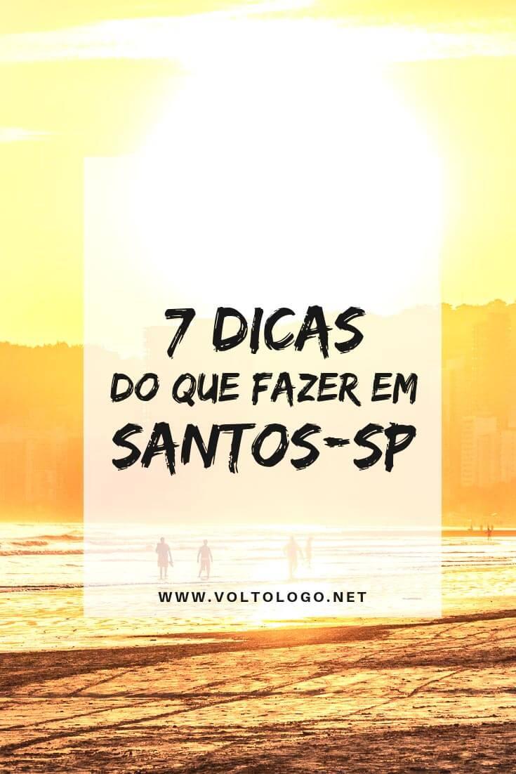 O que fazer em Santos, São Paulo: Principais atrações, praias, pontos turísticos, mirantes e lugares para você incluir no seu roteiro de viagem!