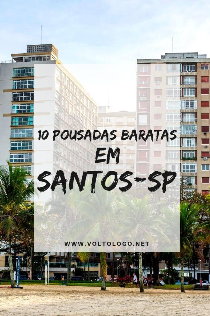 Hotéis e pousadas baratas em Santos, São Paulo: Dicas de lugares econômicos para se hospedar durante a sua viagem pelo litoral paulista.