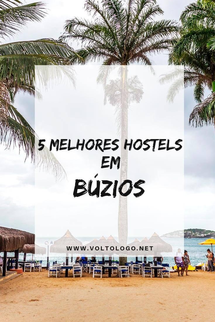 Hostels em Búzios, no Rio de Janeiro: Indicações dos melhores hostels na cidade que não custam uma fortuna, e são bem localizados!