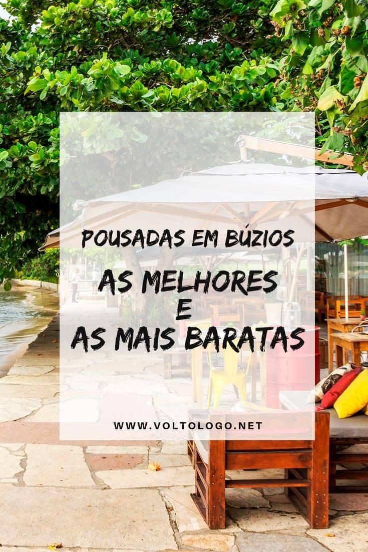 Pousadas em Búzios, no Rio de Janeiro: Descubra quais são as hospedagens mais bem cotadas para você se hospedar na Região dos Lagos (As Melhores e as mais baratas!)