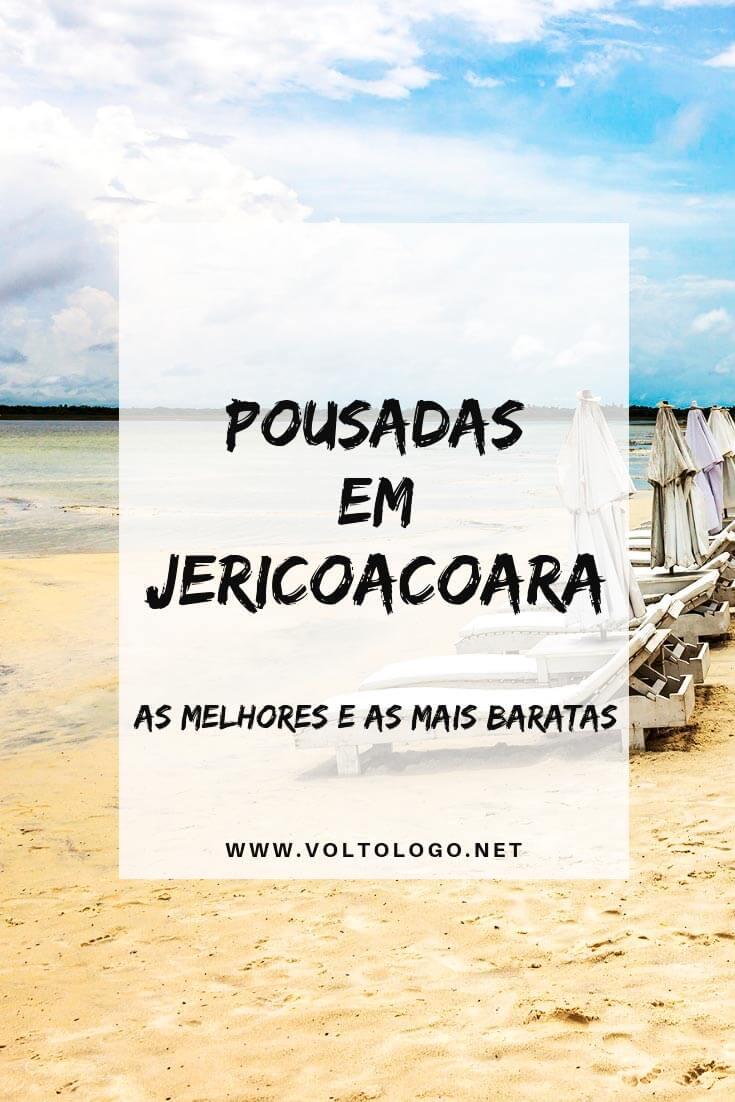 Pousadas em Jericoacoara, no Ceará: Descubra os preços, quais são as melhores, quais são as mais baratas, promoções e como reservar a sua hospedagem!