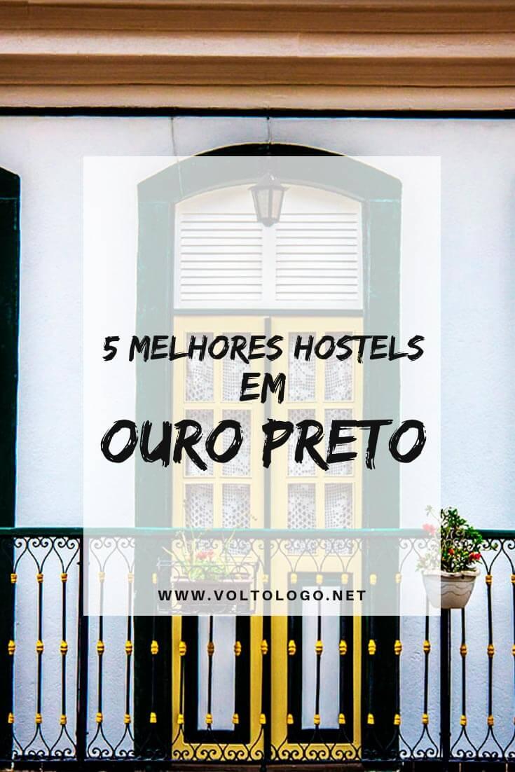 Melhores hostels em Ouro Preto, em Minas Gerais: Dicas de albergues com bons serviços, e que são baratos.