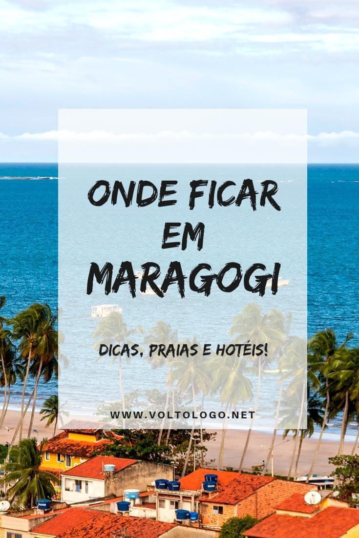 Onde se hospedar em Maragogi, no litoral de Alagoas: Entenda quais são as melhores praias e bairros para ficar hospedado, além de hotéis, pousadas e resorts que valem a pena!