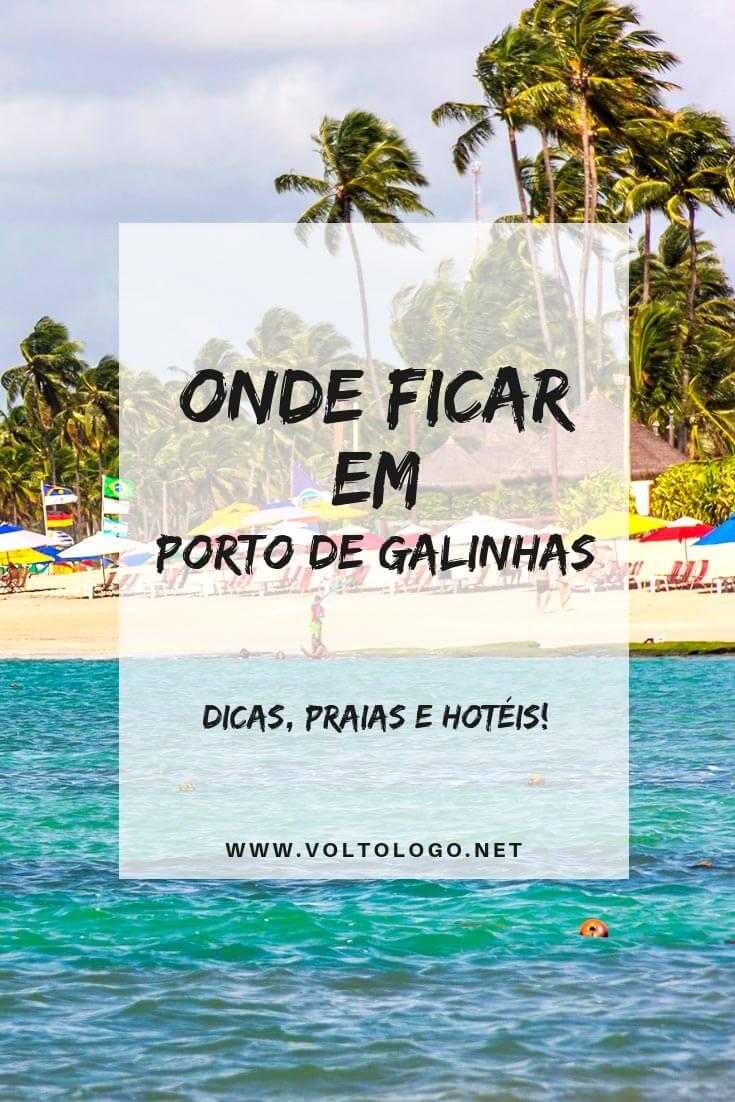Onde se hospedar em Porto de Galinhas, em Pernambuco: Dicas com as melhores praias e bairros para ficar, além de hotéis, pousadas e resorts que valem a pena!