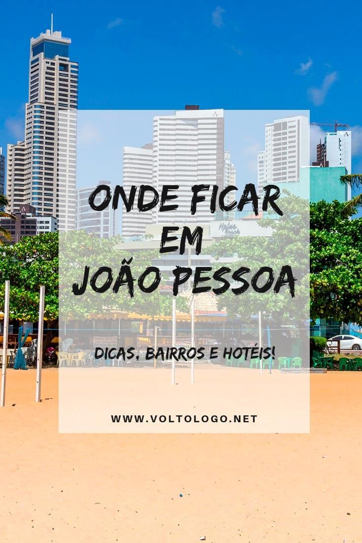 Onde se hospedar em João Pessoa, a capital da Paraíba: Descubra quais são as melhores praia e bairros para ficar hospedado, além de hotéis e pousadas com bom custo-benefício.