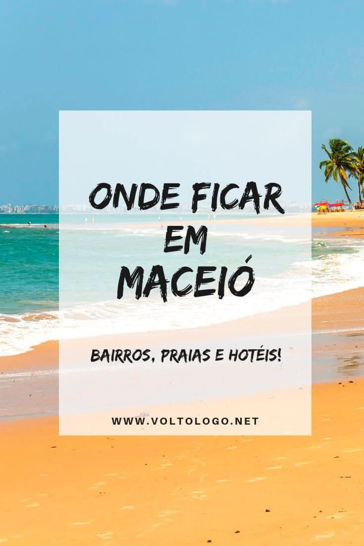 Onde se hospedar em Maceió, a capital de Alagoas: Descubra quais são os melhores bairros e praia para ficar, além de hotéis que valem a pena.