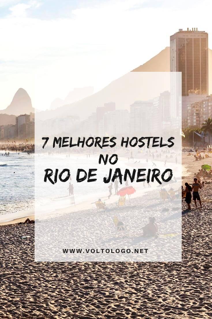 Melhores hostels no Rio de Janeiro: Dicas de hostels bons e baratos nos melhores bairros cariocas (Leblon, Ipanema, Copacabana, Leme, Botafogo, Laranjeiras e Lapa0