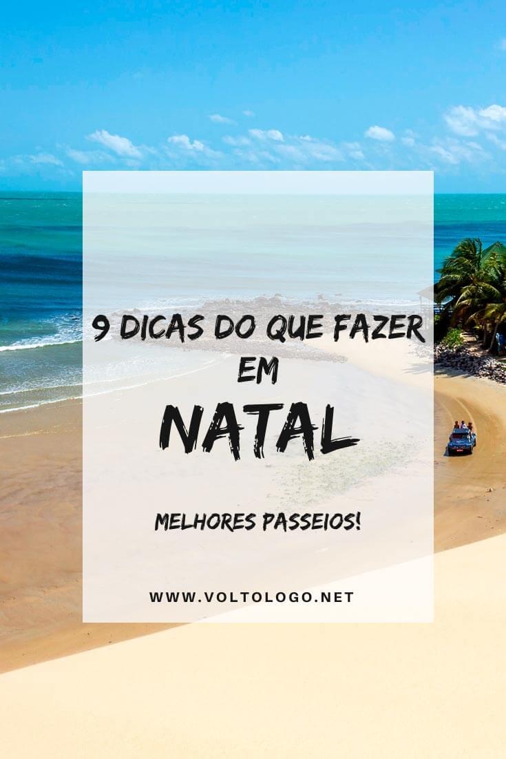 Melhores passeios em Natal, no Rio Grande do Norte: Descubra quais as melhores para incluir na sua viagem num roteiro de até 7 dias.