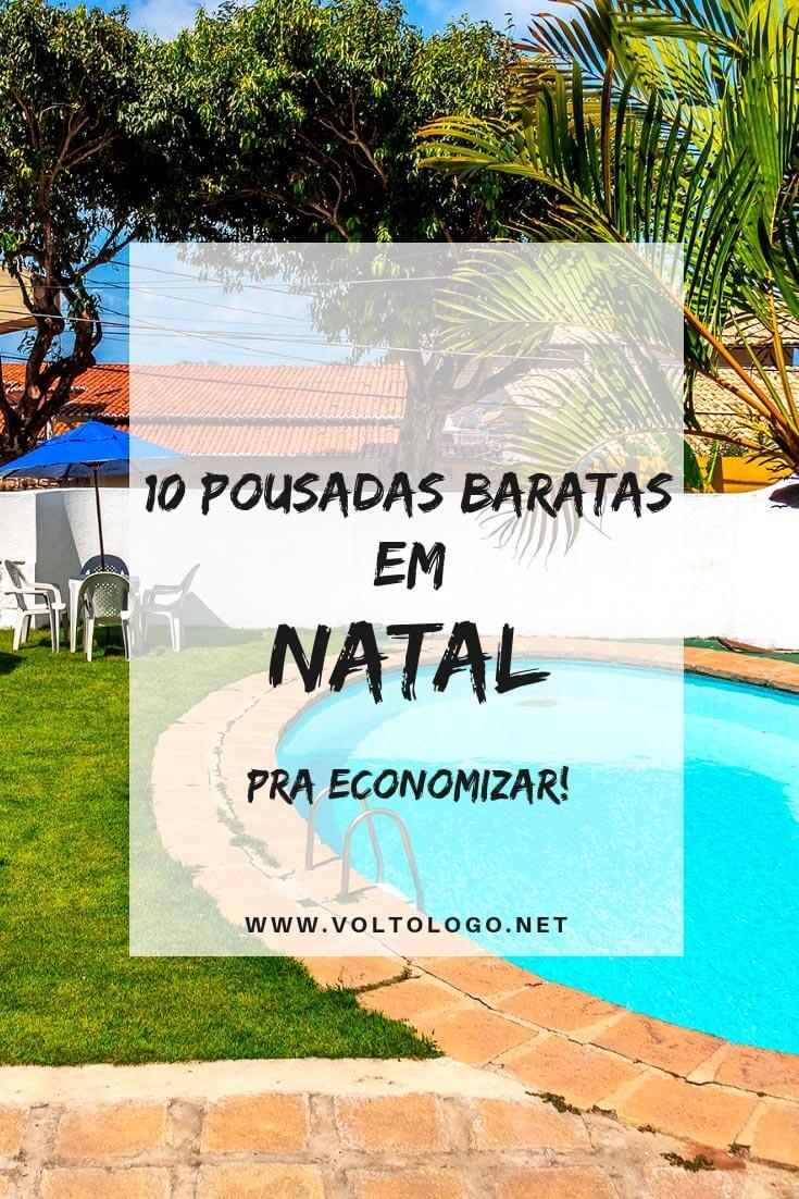 Hotéis e pousadas baratas em Natal: Dicas de hospedagens econômicas para ficar na capital do Rio Grande do Norte. (Nos melhores bairros e praias!)