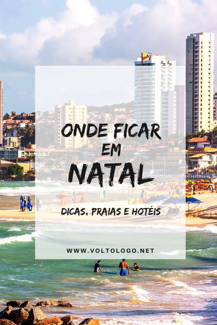 Onde ficar em Natal, no Rio Grande do Norte: Descubra quais são os melhores bairros e praias para se hospedar, além de hotéis, pousadas e resorts que valem a pena!