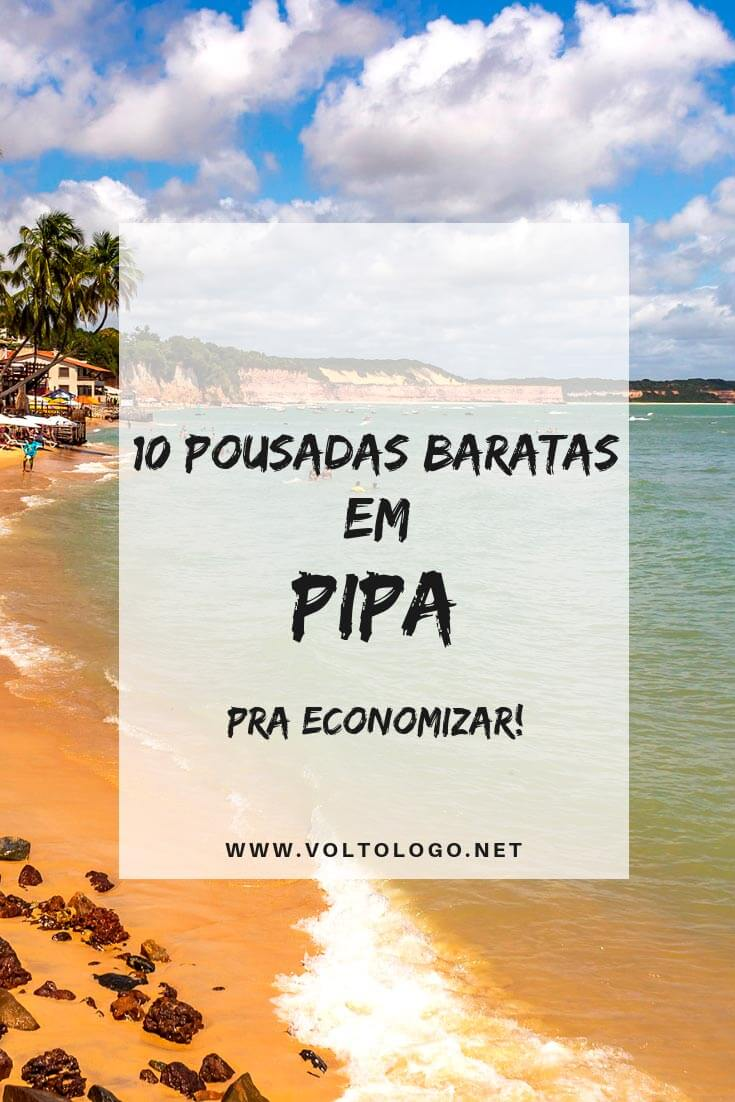Hotéis e pousadas baratas em Pipa, no Rio Grande do Norte: Dicas de hospedagens econômicas e que são bem avaliadas pelos viajantes!