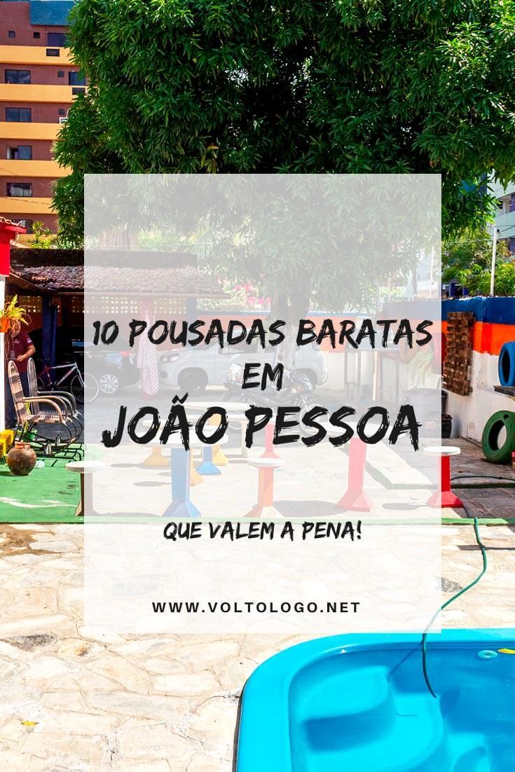 Pousadas baratas em João Pessoa, na Paraíba: Dicas de lugares baratos para se hospedar durante a sua viagem pela capital paraibana.