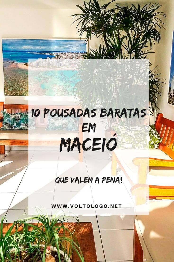 Hotéis e pousadas baratas em Maceió, Alagoas: Dicas de lugares econômicos para se hospedar nos principais bairros da cidade (Pajuçara, Ponta Verde e Jatiúca)